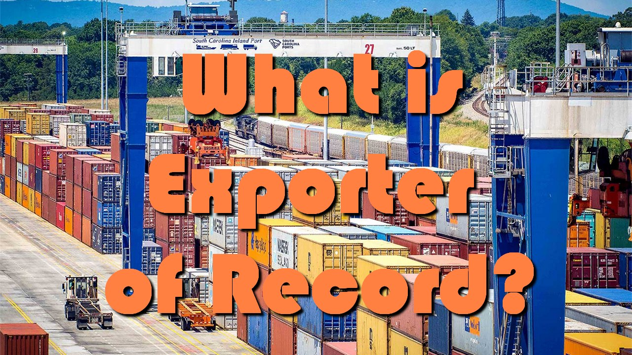 What is Exporter of Record?